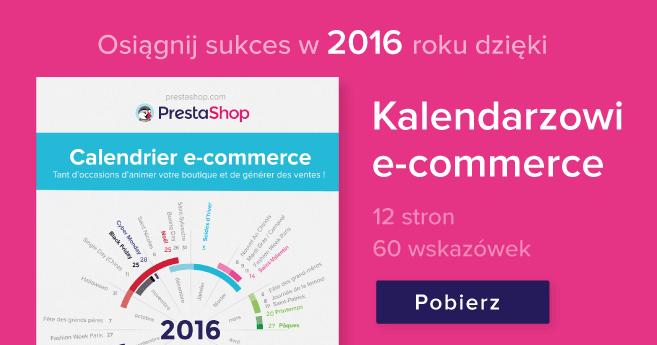 Ciekawy Kalendarz Porad i Promocji na 2016 rok na Stronie Prestashop